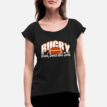 Rugby RUGBY BLOOD SWEAT TEETH SHIRT - Women's Roll Cuff T-Shirt