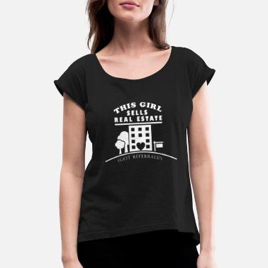 Commercial Designer Girl This Girl Sells Real Estate Got Referrals Funny Design - Women's Roll Cuff T-Shirt