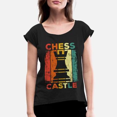 For Chess Chess - Women's Rolled Sleeve T-Shirt