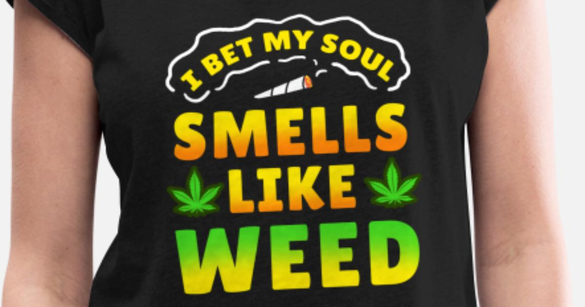 30f0c9cabaf0b Smoke Weed Cannabis Hash Dope Ganja Joint Stoned Women s Rolled Sleeve T- Shirt