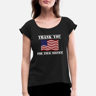 Veterans Day Thank You For Your Service Veterans Day Shirt - Women's Rolled Sleeve T-Shirt