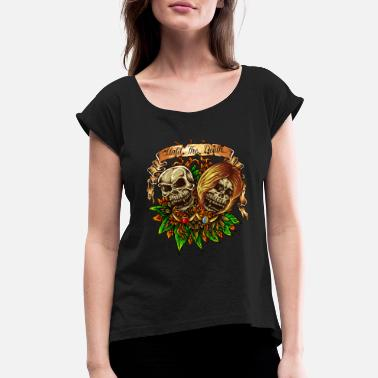 Exotic Skull Tattoo Until The Death - Women's Rolled Sleeve T-Shirt