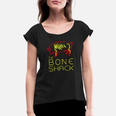 The Bone Shack - Women's Rolled Sleeve T-Shirt