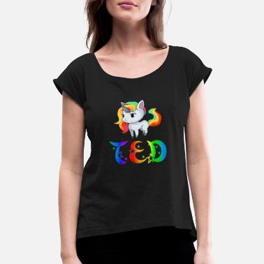 Teds Ted Unicorn - Women's Roll Cuff T-Shirt