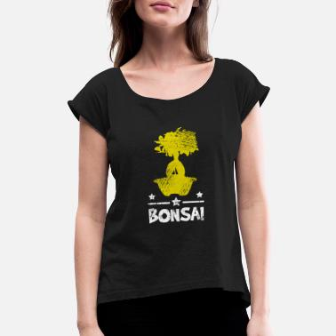 Bonsai Trees Bonsai Tree - Women's Roll Cuff T-Shirt