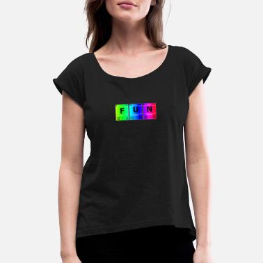 Genius Periodic Table Fun Chemistry Science Periodic Table - Women's Roll Cuff T-Shirt