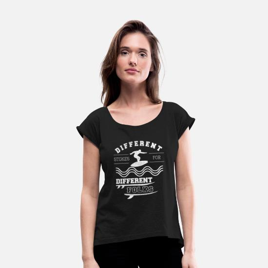 Funny Surf Quotes T-Shirts - Different Stokes For Different Folks - Women's Rolled Sleeve T-Shirt black