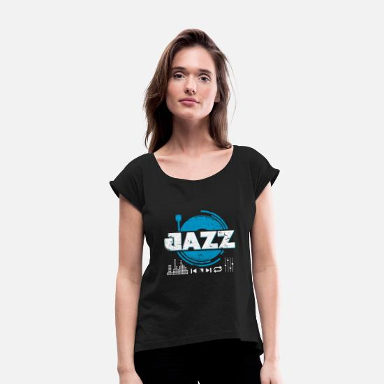 Double T-Shirts - Jazz Turntable birthday gift musician - Women's Rolled Sleeve T-Shirt black