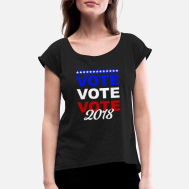 Gun Vote Vote Vote Vote Midterm Election 2018 - Women's Roll Cuff T-Shirt