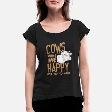 Cows Cow animal makes me happy - Women's Rolled Sleeve T-Shirt