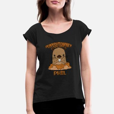 Punxsutawney Phil Funny Groundhog Day Punxsutawney Phil Pennsylvania - Women's Roll Cuff T-Shirt