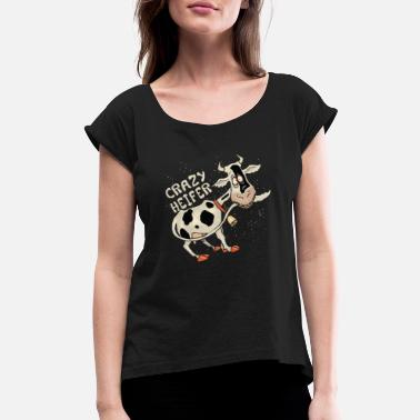Crazy Heifer Funny Cow Cattle Farm Design for - Women's Roll Cuff T-Shirt