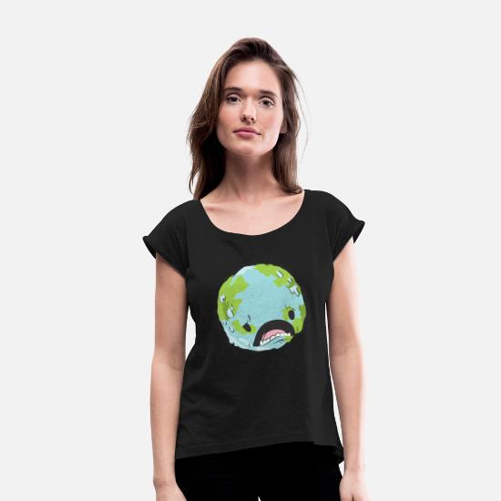 Nature Conservation T-Shirts - Global warming Environmental protection T-shirt - Women's Rolled Sleeve T-Shirt black