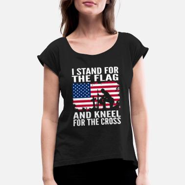 Cross i stand for the flag and kneel for the cross patri - Women's Rolled Sleeve T-Shirt