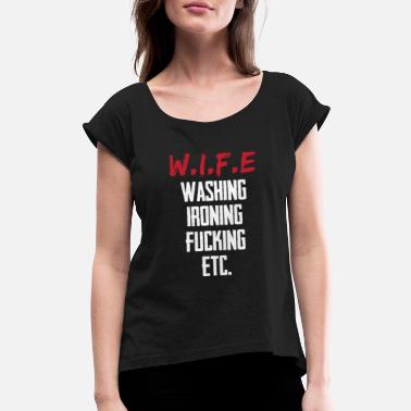 Sex Men joke - Women's Rolled Sleeve T-Shirt