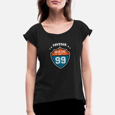 Production Year Vintage Made In 99 1999 Birthday Gift - Women's Rolled Sleeve T-Shirt