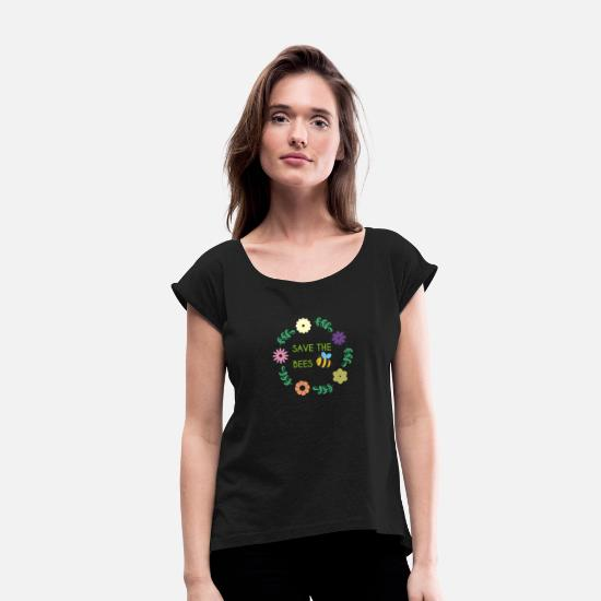 Tree T-Shirts - Nature Lover Gifts Flowers | Save The Bees - Women's Rolled Sleeve T-Shirt black