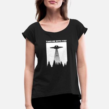 Abduction Funny UFO Alien Abduction - Women's Rolled Sleeve T-Shirt