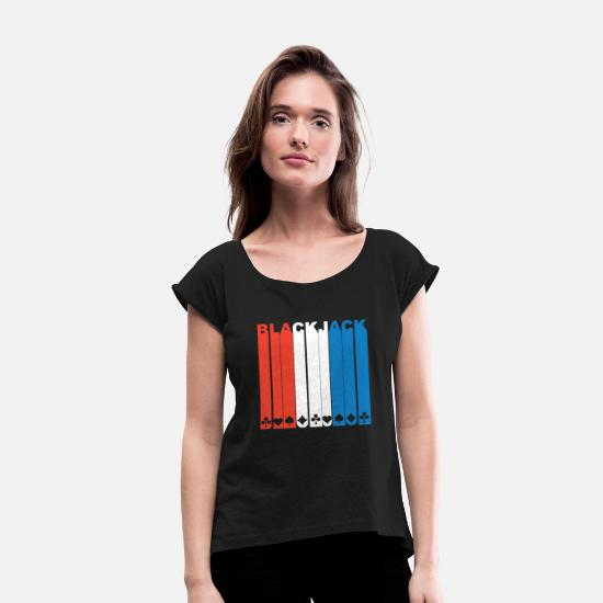Black Jack T-Shirts - Red White And Blue Blackjack - Women's Rolled Sleeve T-Shirt black