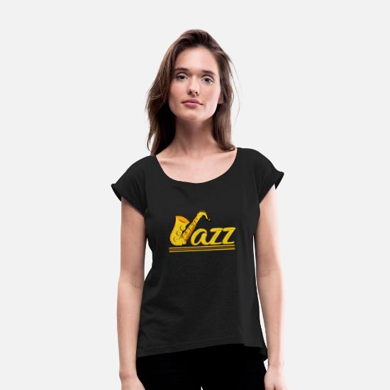 Gift Idea T-Shirts - Jazz - Women's Rolled Sleeve T-Shirt black