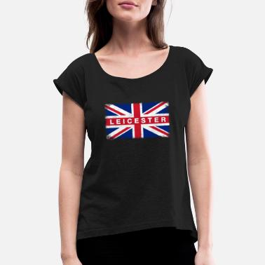 Leicestershire Leicester Shirt Vintage United Kingdom Flag T-Shir - Women's Rolled Sleeve T-Shirt