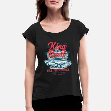 Road Running King Of The Road - Women's Rolled Sleeve T-Shirt