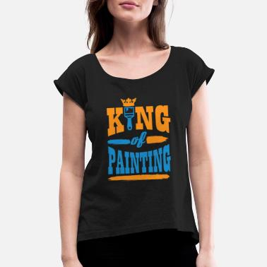 Asian Painting Painting - King of painting! - Women's Roll Cuff T-Shirt