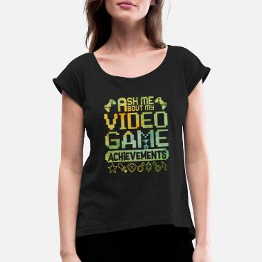 Game Achievement Video Game Achievements - Gaming - Total Basics - Women's Roll Cuff T-Shirt