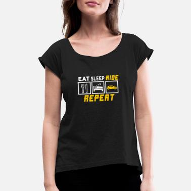 Traffic Eat Sleep Ride Repeat Car Auto Vehicle Wheel Gift - Women's Rolled Sleeve T-Shirt