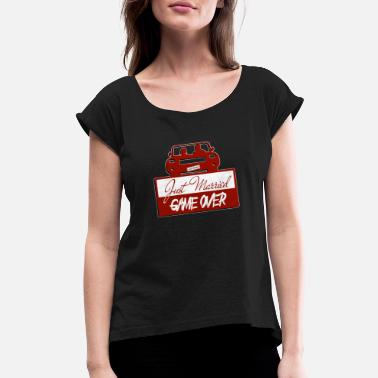 Just married: Game Over! - Women's Rolled Sleeve T-Shirt