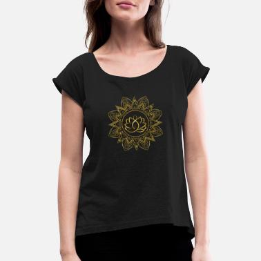 Lotus Position Lotus Yoga Mandala | Positive Vibes - Women's Roll Cuff T-Shirt