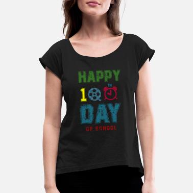 School Happy 100th Day of School T-Shirt - Women's Rolled Sleeve T-Shirt