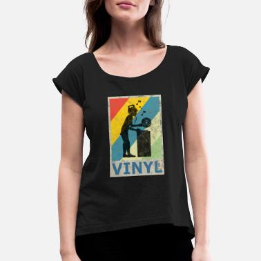 Retro Style Retro Vintage Style Vinyl Turntable DJ Disco Party - Women's Roll Cuff T-Shirt
