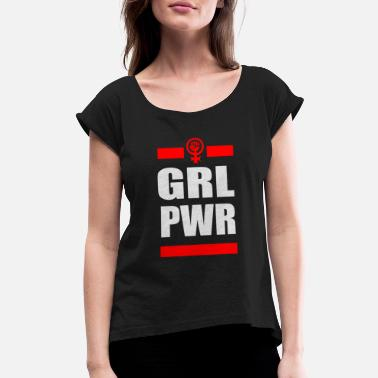 The Powerpuff Girls Girl - GRL PWR (Girl Power) - Women's Roll Cuff T-Shirt