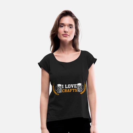 Beer T-Shirts - I love craft beer - Women's Rolled Sleeve T-Shirt black