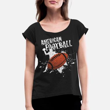 Rugby American Football - Women's Rolled Sleeve T-Shirt