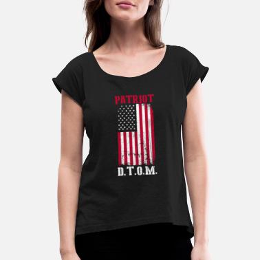 Porn United States Of America Patriot - patriot D.T.O.M. T shirt - Women's Roll Cuff T-Shirt