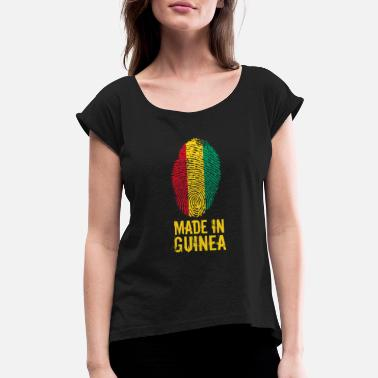 Guinea Conakry Made In Guinea / La Guinée - Women's Roll Cuff T-Shirt