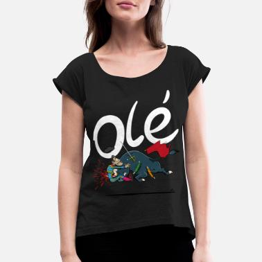 Bullfighting Olé, Bad luck Bull fighter (grey T-shirts) - Women's Rolled Sleeve T-Shirt