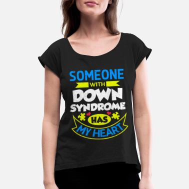 Syndromes Down Syndrome - Women's Rolled Sleeve T-Shirt