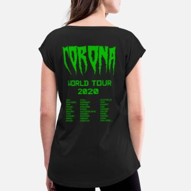 Band Corona Virus World Tour Funny Band Shirt Gift Idea - Women's Rolled Sleeve T-Shirt