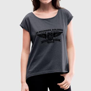 No Wounded - Women's Roll Cuff T-Shirt