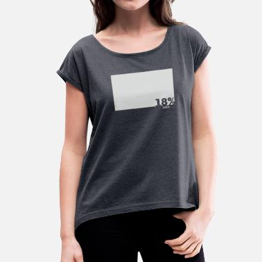 Greying Grey - Women's Roll Cuff T-Shirt
