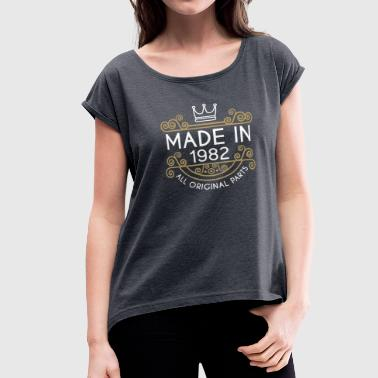 1982 All Original Parts Made In 1982 All Original Parts - Women's Roll Cuff T-Shirt