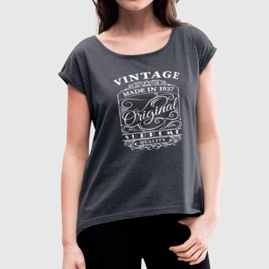 Made 1937 Vintage Made in 1937 Original - Women's Roll Cuff T-Shirt