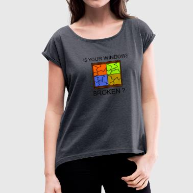 Microsoft Broken Windows - Women's Roll Cuff T-Shirt