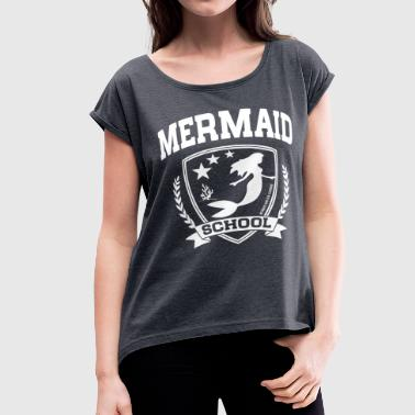 Mermaid School - Women's Roll Cuff T-Shirt