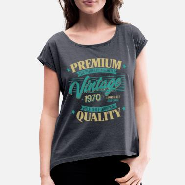 Vintage Birthday 1970 vintage - Women's Rolled Sleeve T-Shirt