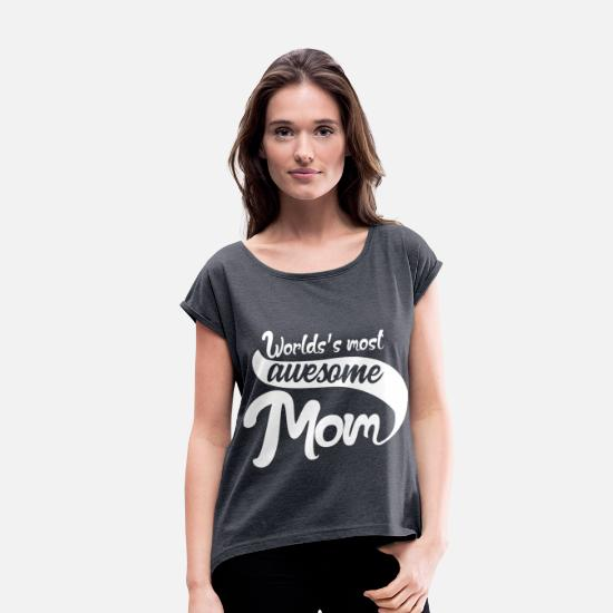 Mother's Day T-Shirts - Mom Present - Women's Rolled Sleeve T-Shirt navy heather