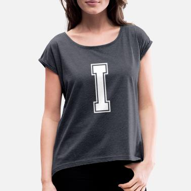 Alphabet Letter I Alphabet College Style - Women's Rolled Sleeve T-Shirt